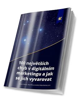 100 největších chyb v digitálním marketingu a jak se jich vyvarovat