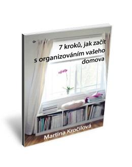 7 kroků, jak začít s organizováním vašeho domova