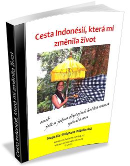 Cesta Indonésií, která mi změnila život