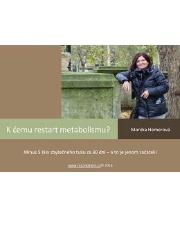 K čemu restart metabolismu?