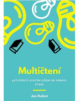 Multičtení – 5stupňový systém učení