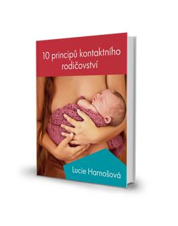 10 Principů kontaktního rodičovství