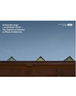 Industriální stopy v architektuře Plzně