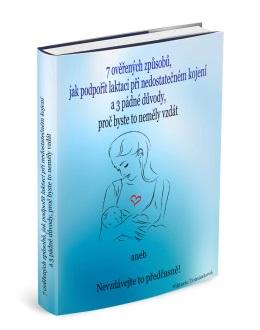 7 ověřených způsobů, jak podpořit laktaci při nedostatečném kojení