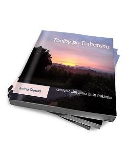 Toulky po Toskánsku