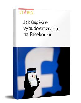 Jak úspěšně vybudovat značku na Facebooku