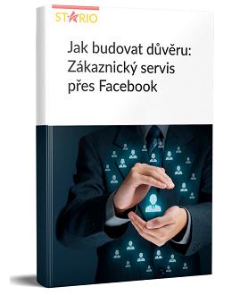 Jak budovat důvěru:  Zákaznický servis přes Facebook