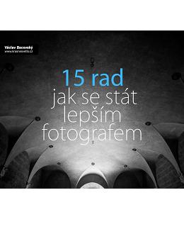 15 rad, jak se stát lepším fotografem