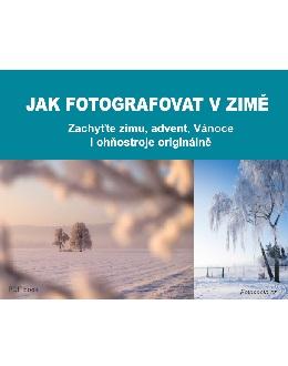 Jak fotografovat v zimě
