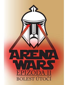 ARENA WARS – Epizoda II – Bolest útočí