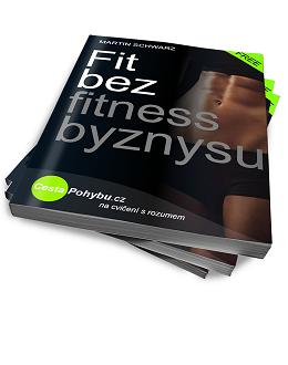 Fit bez fitness byznysu
