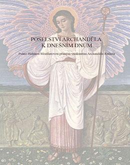 Poselství Archanděla k dnešním dnům