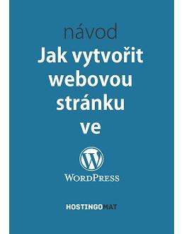 Návod Jak vytvořit webovou stránku ve WordPress