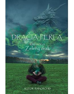 Dračia perla – kniha prvá – Zelený drak