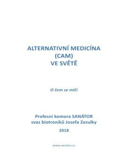 Alternativní medicína (CAM) ve světě – O čem se mlčí