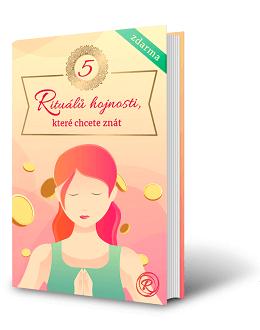5 Rituálů hojnosti, které chcete znát