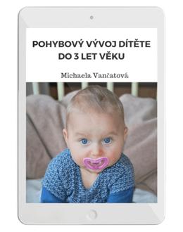 Pohybový vývoj dítěte do 3 let věku